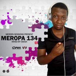 Ceega Wa Meropa - Meropa 134 (100% Local)